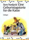 Eine Geburtsagstorte Fur Die Kent by Sven Nordqvist (Paperback)