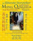 An Illiterate Storyteller: Meng Qinghua: Volume 4 (Special Volume) by Meng Qing Hua (Paperback / softback, 2015)