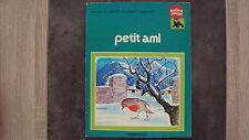 Vieux livre pour enfants- Petit Ami - Collection Ballon Rouge - Casterman - 1977