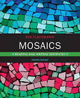 Mosaics: Reading and Writing Sentences by Kim Flachmann (Paperback, 2011)