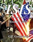 Isis - Book 6 by G P Geoghegan (Paperback / softback, 2015)