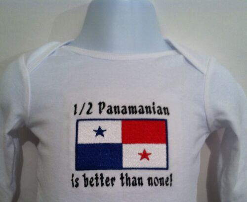 Panama  Baby Bodysuit Embroidered 1//2 Panamanian is better than none