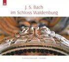 Bach in The Waldenburg Castle Cornelia Osterwald Audio CD