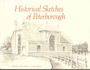 HISTORICAL-SKETCHES-OF-PETERBOROUGH-ONTARIO-BY-MARTHA-KIDD-AND-LOUIS-TAYLOR