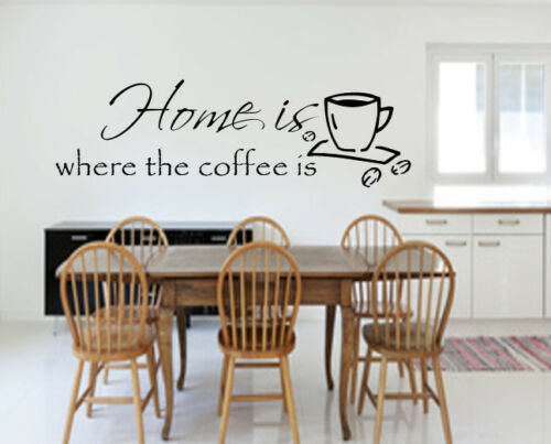 Wandtattoo Küche Home is where the coffee is Kaffee Tasse,Wanddekoration,Sticker
