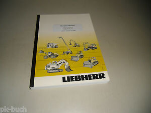 Manual D 'D' Use Liebherr A 904 C-Litronic Excavator From Series 48663 Stand