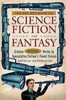 The Del Ray Book of Science Fiction and Fantasy: Sixteen Original Works by Speculative Fiction's Finest Voices by Random House USA Inc (Paperback, 2008)