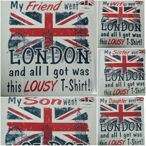 London Souvenir Went to London and all I got was this lousy t-shirt Gift 73,3