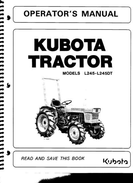 Kubota L245 Tractor Operator's Manual W/wiring Diagram & Maintenance on kubota cooling system diagram, kubota farm tractors, kubota hydraulics diagram, kubota schematics, kubota ssv, kubota rtv900 front axle assembly, kubota r630, kubota f3080, kubota serial number location, kubota ignition diagram, kubota emblem, kubota l2900 front axle diagram, kubota oil capacities, kubota z725, kubota commercial mowers, kubota l2600, kubota oil pressure sending unit, kubota manuals, kubota zero turn mowers, kubota parts,