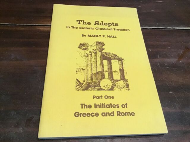 INITIATES OF GREECE & ROME (ADEPT SERIES) By Manly P. Hall 1981 First Edition