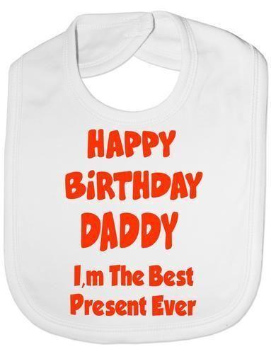 Happy Geburtstag Daddy Best Geschenk Je Baby Fütter Lätzchen