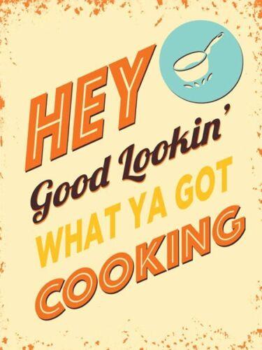 Hey Good Lookin /'que ya a Cuisine Femme Mari Partenaire Métal Signe Plaque 817