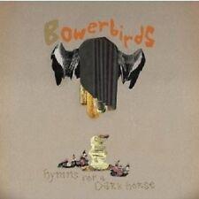 Bowerbirds - Hymns For A Dark Horse  CD Neuware