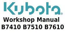 Kubota Workshop Manual for B7410, B7510 and B7610 Tractors on DVD