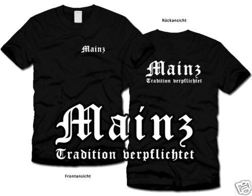 MAINZ Tradition verpflichtet  T-Shirt S-XL Ultras