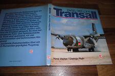 Walter/Plath -- TRANSALL // Engel der Lüfte-Versorgungseinsätze / 1. Aufl. 1987