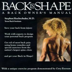 Back in Shape: A Back Owner's Manual
