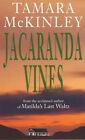 Jacaranda Vines by Tamara McKinley (Paperback, 2001)