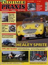 Oldtimer Praxis 6 08 2008 Frogeye Laverda 1000 MZ 250 Tornax 280 S W108 RX-7