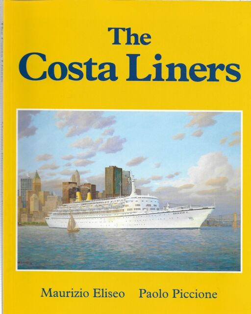 The Costa Liners by Paolo Piccione, Maurizio Eliseo  First ED Paperback, 1997