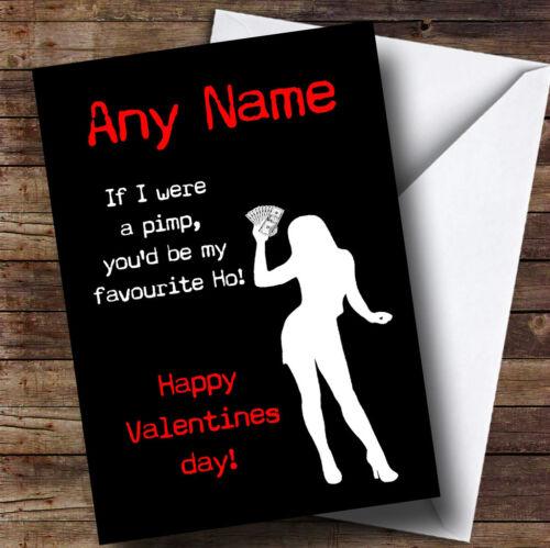Funny insultant Pimp HO personnalisé Valentines carte