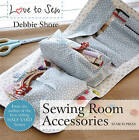 Sewing Room Accessories by Debbie Shore (Paperback, 2016)
