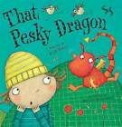 That Pesky Dragon by Julie Sykes (Paperback, 2008)