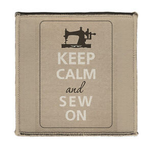 "Keep Calm AND SEW ON SEWING MACHINE Iron on 4x4"" Embroidered Patch On Jacket New"