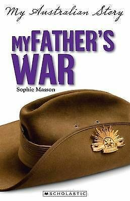 1 of 1 - My Australia Story: My Father's War by Sophie Masson Easy Read Chapter
