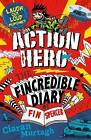 Action Hero: The Fincredible Diary of F in Spencer by Ciaran Murtagh (Paperback, 2016)