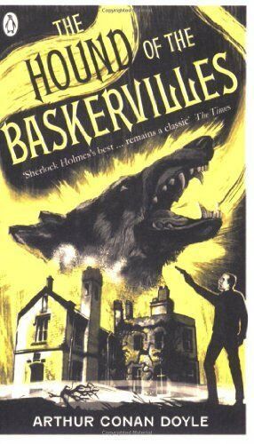 The Hound of the Baskervilles (Penguin Classics) By Arthur Cona .9780141034324