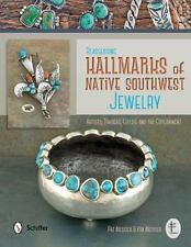 Reassessing Hallmarks of Native Southwest Jewelry : Artists, Traders, Guilds, and the Government by Pat Messier and Kim Messier (2014, Hardcover)
