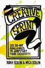 Creative Sprint : Six 30-Day Challenges to Jumpstart Your Creativity by Noah Scalin and Mica Scalin (2017, Paperback)