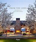 From the Land: Backen, Gillam, and Kroeger Architects by Daniel Gregory, Diane Keaton (Hardback, 2013)