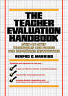 Teacher's Evaluation Handbook: Step-by-Step Techniques and Forms for Improving Instruction by Renfro C. Manning (Paperback, 1988)