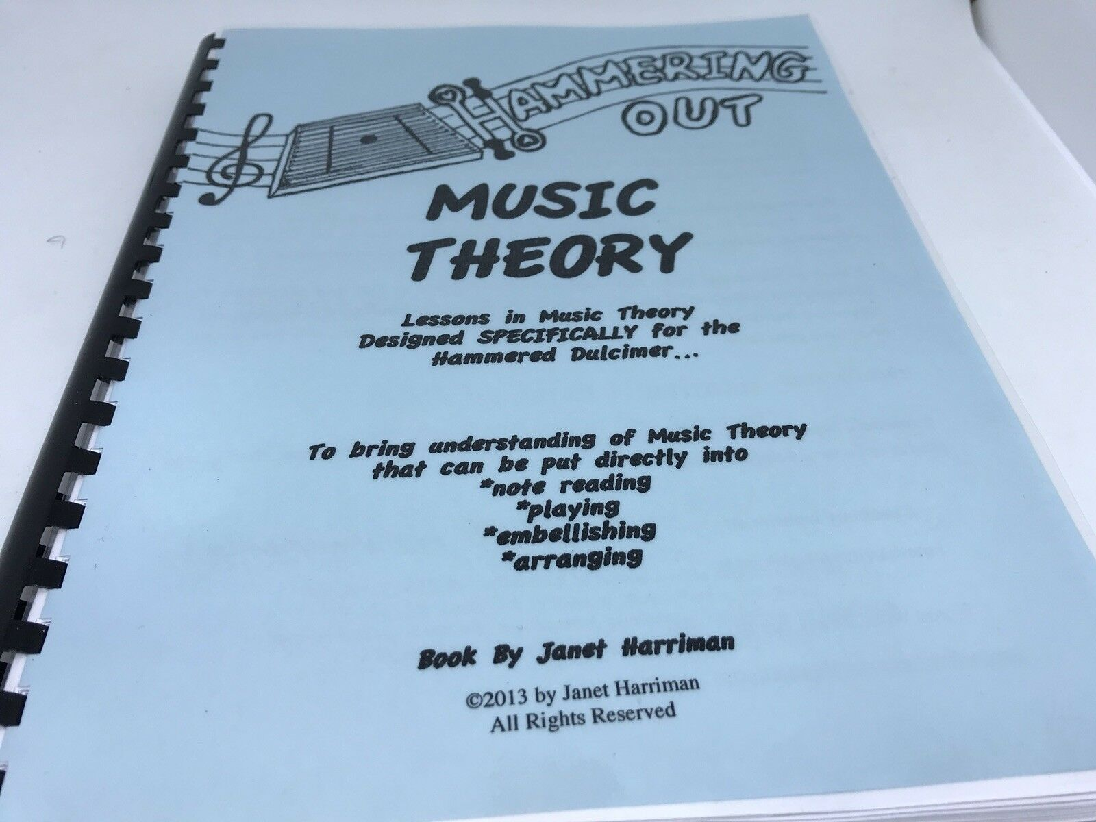 Hammering Out Music Theory - Lessons for the Hammerot Dulcimer by Janet Harriman