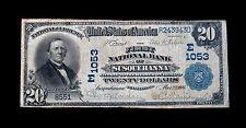 1902 $20 Large Size Notes Susquehanna
