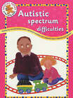 Autistic Spectrum Difficulties by Hannah Mortimer (Paperback, 2002)