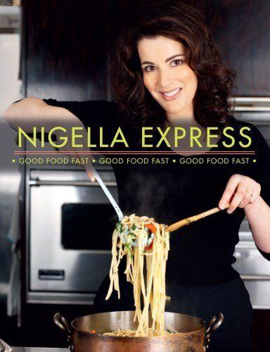 Nigella Express: Good Food Fast,Nigella Lawson