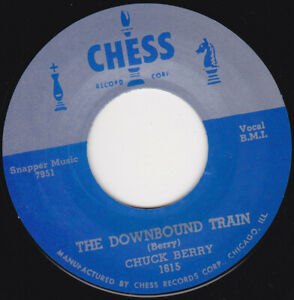 """CHUCK BERRY - The Downbound Train   7"""" 45"""