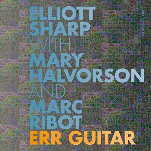 ERR GUITAR - SHARP ELLIOTT WITH MARY HALVOR [CD]