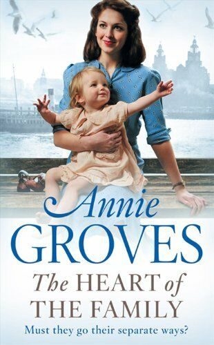The Heart of the Family-Annie Groves