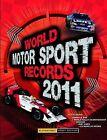 World Motor Sport Records 2011 by Bruce Jones (Hardback, 2010)