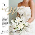 """The """"w"""" Day 9781453547861 by Giulia MACCHIA Book"""