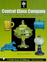 Central Glass: The First 30 Years 1863 - 1893; Patterns W Prices Of Wheeling Co.