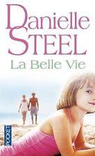 DANIELLE STEEL - LA BELLE VIE - ROMAN - LIVRE POCKET TBE