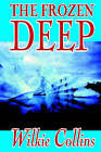 The Frozen Deep by Au Wilkie Collins (Paperback / softback, 2002)