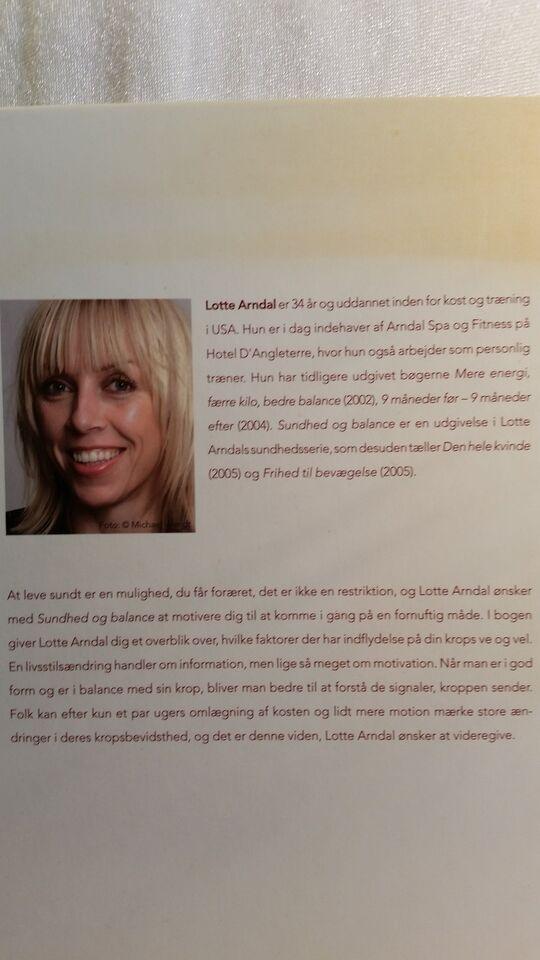 Sundhed og balance , Lotte Arndal, emne: krop og sundhed