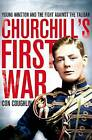Churchill's First War: Young Winston and the Fight Against the Taliban by Con Coughlin (Paperback, 2014)
