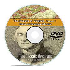 Virginia VA Vol 1 People Cities Towns History and Genealogy 151 Books DVD CD B49